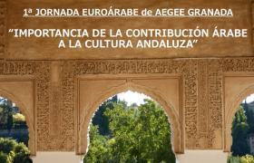 1ª Jornada Euroárabe de AEGEE Granada: La importancia de la contribución árabe a la cultura andaluza
