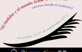 Al-Andalus y el mundo árabe (711-2011): Visiones del arabismo.