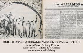 """Curso Manuel de Falla """"MÚSICA, ARTES Y PRENSA"""". Del 24 al 26 de octubre"""