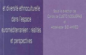 DROITS HUMAINS ET DIVERSITÉ ETHNOCULTURELLE DANS L´ESPACE EUROMÉDITERRANÉEN: RÉALITÉS ET PERSPECTIVES