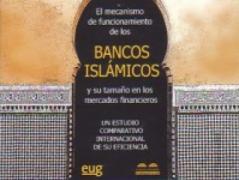 EL MECANISMO DE FUNCIONAMIENTO DE LOS BANCOS ISLÁMICOS Y SU TAMAÑO EN LOS MERCADOS FINANCIEROS