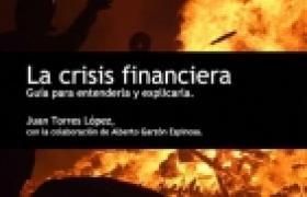 """Juan Torres presenta su libro """"La crisis financiera. Guía para entenderla y explicarla"""""""