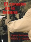"""Presentación de """"EL CORAZÓN DE LA BESANA"""" de Ramón Rodríguez y Antonio G. Olmedo"""