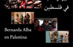 Proyección del documental 'BERNARDA ALBA EN PALESTINA' de Cristina Andreu Cuevas. Martes 5 a las 19h.
