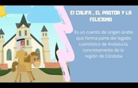 Embedded thumbnail for EL CALIFA, EL PASTOR Y LA FELICIDAD, cuento del proyecto europeo TRACE