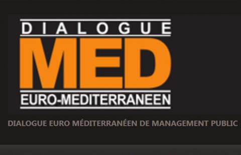 7ème Dialogue Euro Méditerranéen de Management Public - MED7