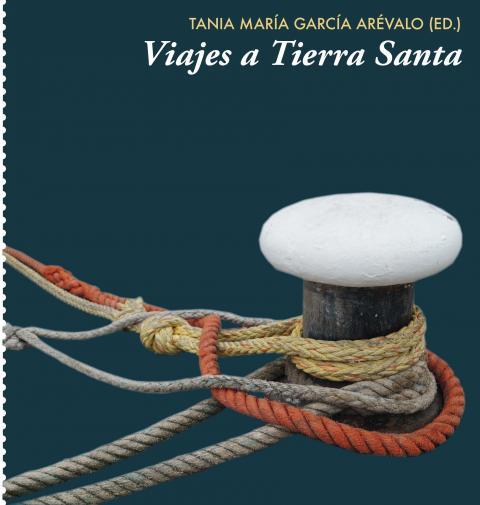 """Ciclo LECTURAS PARA LA PAZ: presentación del libro """"Viajes a Tierra Santa"""" de Tania García Arévao"""
