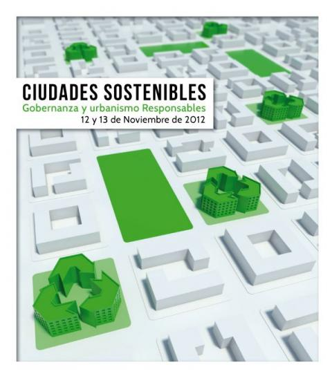 Coloquio 'CIUDADES SOSTENIBLES: GOBERNANZA Y URBANISMO RESPONSABLE'
