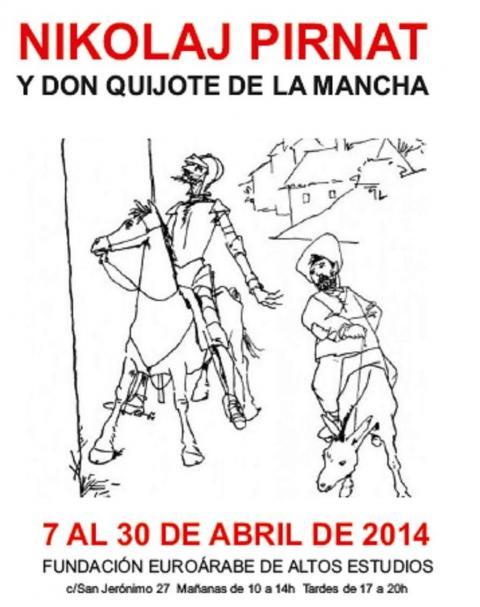 Exposición DON QUIJOTE DE LA MANCHA . Lunes 7 de abril