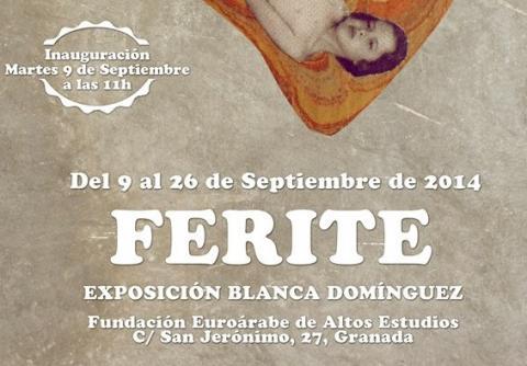 'FERITE' exposición de BLANCA DOMÍNGUEZ  hasta el 26 de septiembre