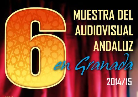 VI MUESTRA  del AUDIOVISUAL ANDALUZ de Granada